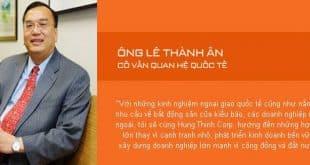 Ông Lê Thành Ân - Cố vấn quan hệ quốc tế Hưng Thịnh Corp