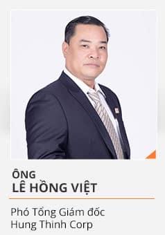 Ông LÊ HỒNG VIỆT (Phó Tổng Giám đốc Hưng Thịnh Corp)