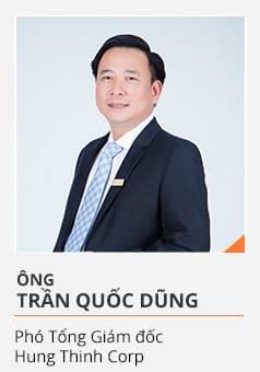 Ông TRẦN QUỐC DŨNG (Phó Tổng Giám đốc Hưng Thịnh Corp)