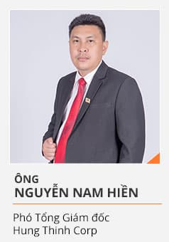 Ông NGUYỄN NAM HIỀN (Phó Tổng Giám đốc Hưng Thịnh Corp)