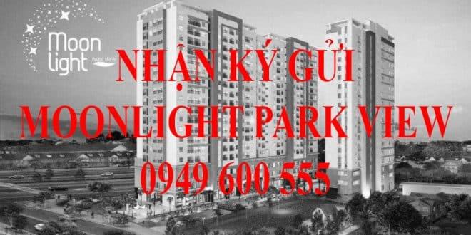 Nhận ký gửi căn hộ Moonlight Park View