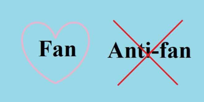 Fan and Anti Fan