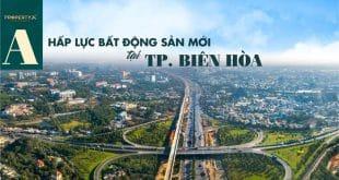 Hấp lực bất động sản mới tại TP. Biên Hòa