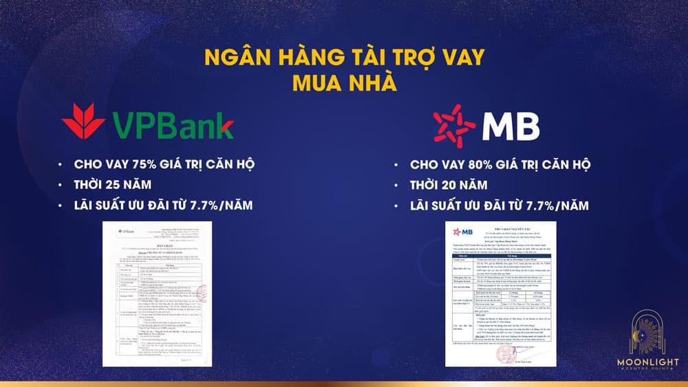 2 ngân hàng chính tài trợ vay dự án Moonlight Centre Point đó chính là ngân hàng TPBank và MBBank
